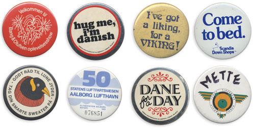 Velkommen til B&O Oplevelsesshow, Hug Me I'm Danish, I've got a liking for a Viking!, Come to Bed: Scandia Down Shops, Din Smarte Sweater, Aalborg Lufthavn, Dane for a Day, Teddy Bear Club