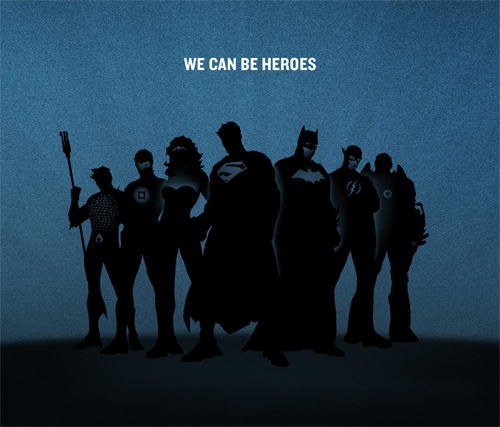 We Can Be Heroes campaign for the Horn of Africa, funded by Warner Brothers and DC comics. The Justice League includes:  Aquaman, Green Lantern, Wonder Woman, Superman, Batman, The Flash, Cyborg.