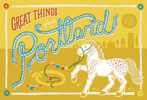 Great Thing from Portland postcard series for Pinball Publishing, featuring a horse from the Horse Project with some rope type and a Portland skyline.