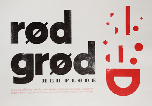 Rød grød poster, printed on a Washington Hand Press.