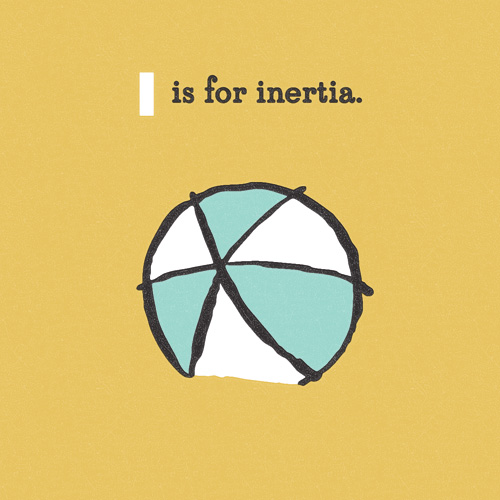 I-is-for-inertia-brainy-alphabet