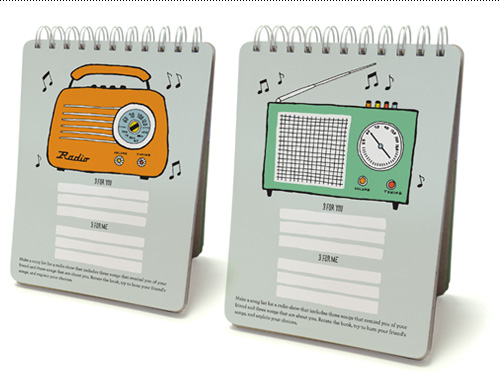 Make a song list for a radio show that includes three songs that remind you of your friend and three songs that are about you. Rotate the book, try to hum your friend's songs, and explain your choices.