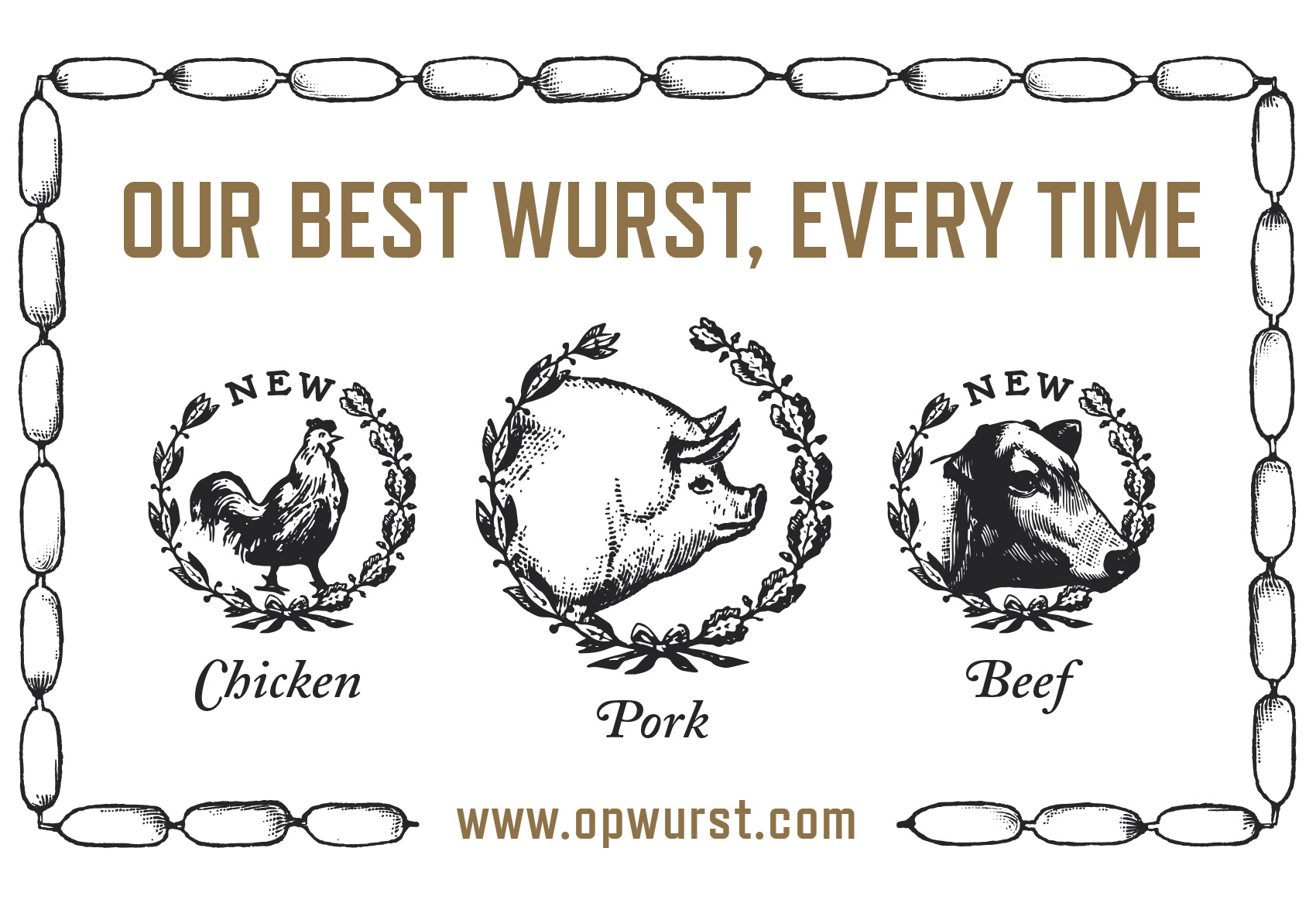 wreaths heralding chicken, pork and beef sausage selection at OP Wurst