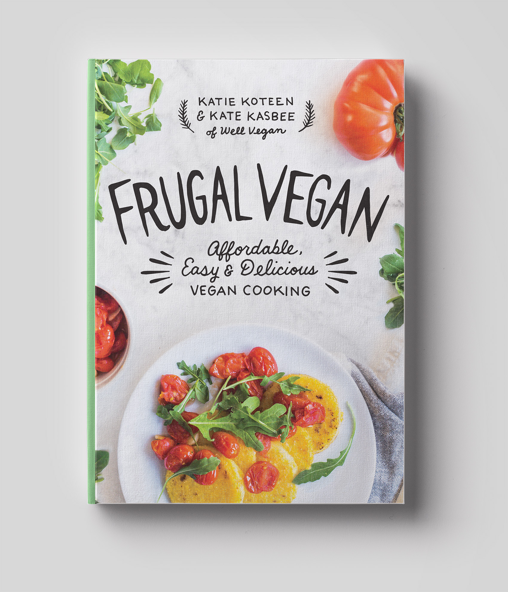 Well Vegan - Frugal Vegan cookbook cover with custom photo and hand drawn cover title