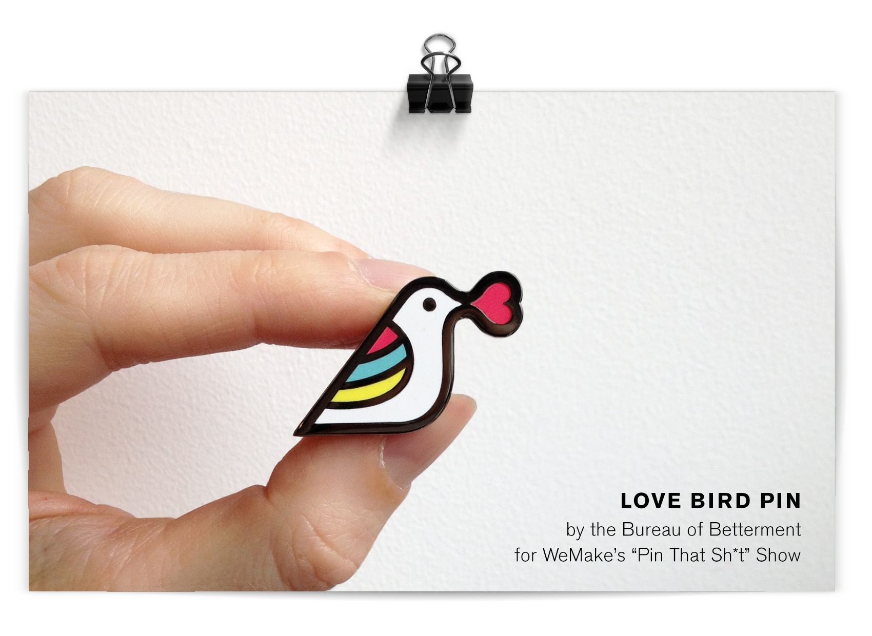 love bird with heart speech bubble and rainbow wings for WeMake Pin That Sh*t Show