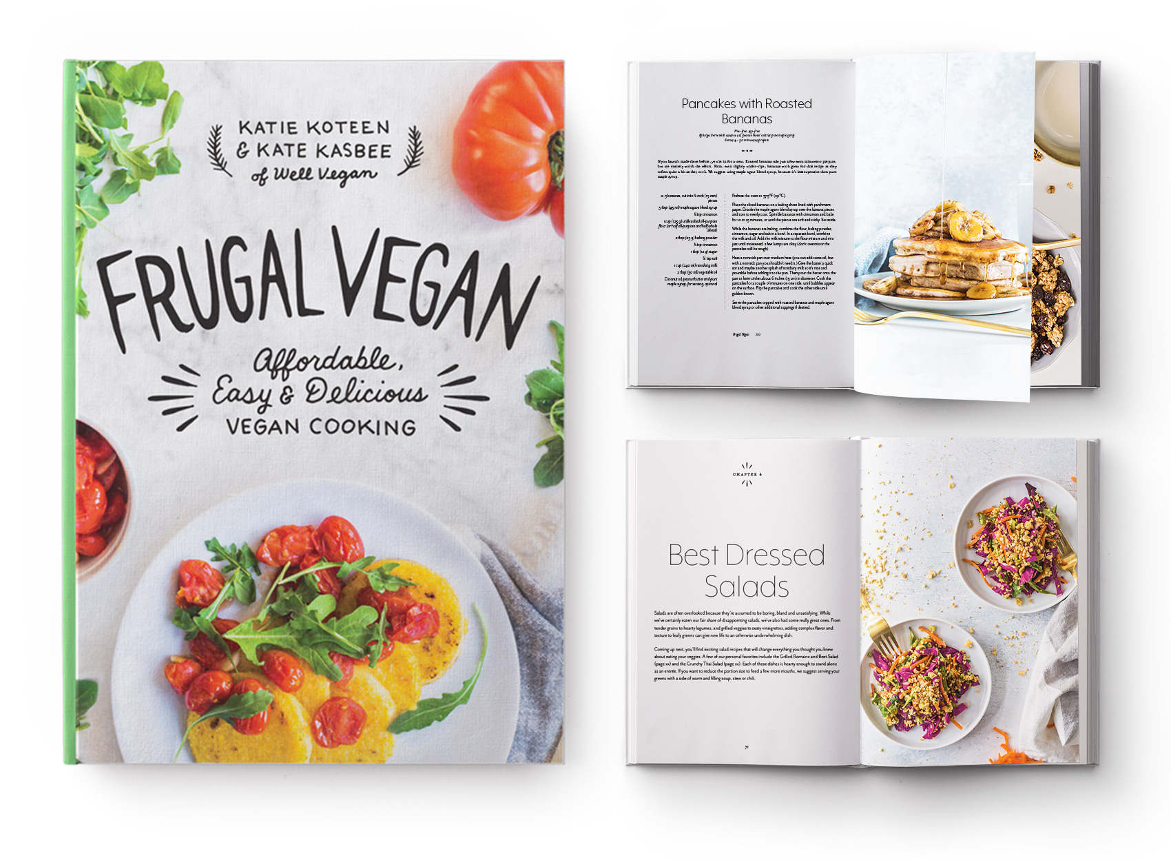 Well Vegan's cookbook Frugal Vegan, an affordable, easy and delicious guide to vegan cooking by Katie Koteen and Kate Kasbee.