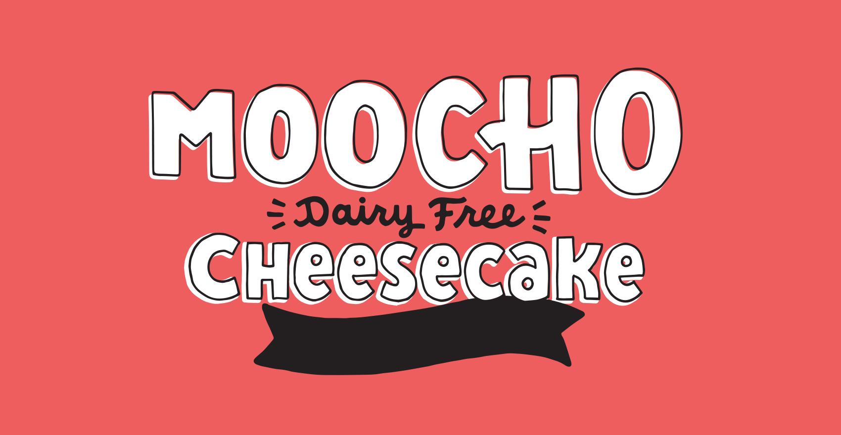 Hand lettered / hand drawn word mark for Tofurky brand MOOCHO vegan / dairy free cheesecake.